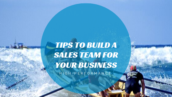 tips-to-build-a-sales-team