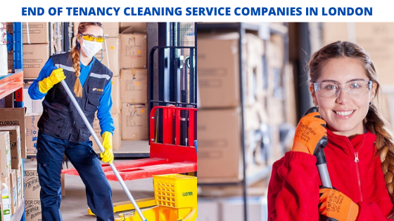 Best End of Tenancy Cleaning Service Companies in London