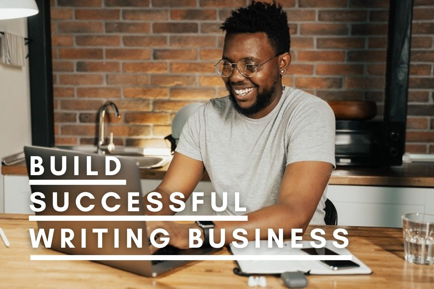 Build A Successful Writing Business