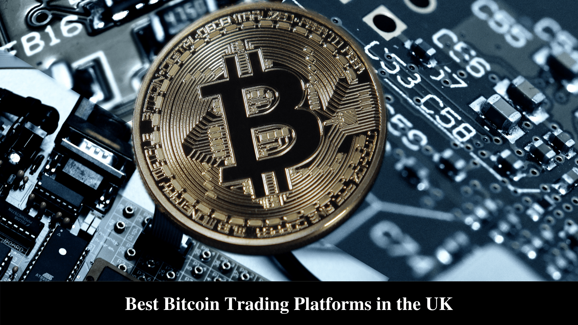 Best Bitcoin Trading Platforms in the UK
